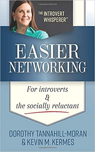 Easier Networking For Introverts and the Socially Reluctant