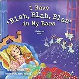 I Have 'Blah Blah Blah' in My Ears (Life Lessons, Volume 2)