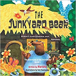 The Junkyard Bear (the Adventures of the Enviromals)