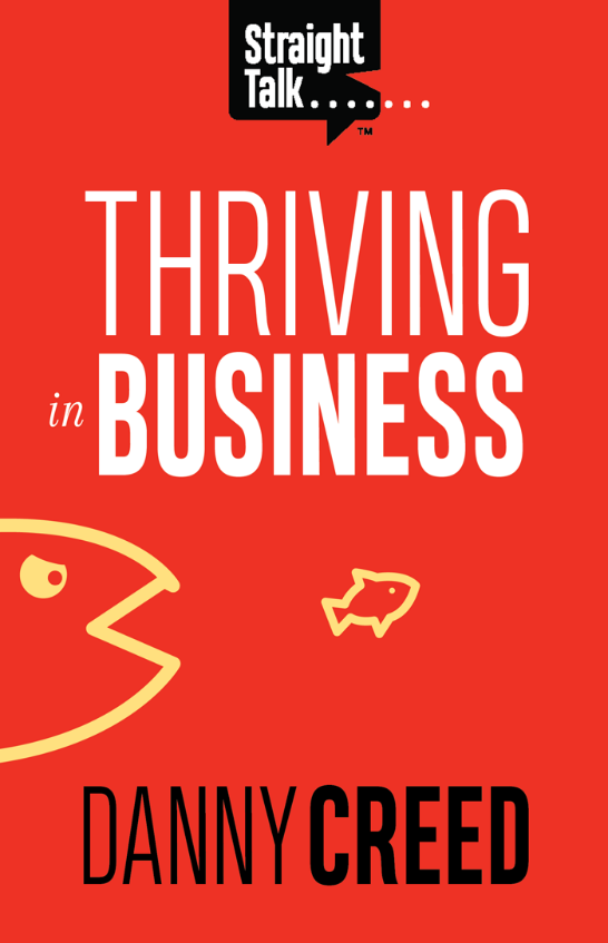 Straight Talk: Thriving in Business